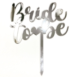 Diğer - Pleksi pasta süsü BRIDE TO BE-1 Gümüş;12*16 cm