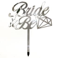 Diğer - Pleksi pasta süsü BRIDE TO BE-2 Gümüş;12*16 cm
